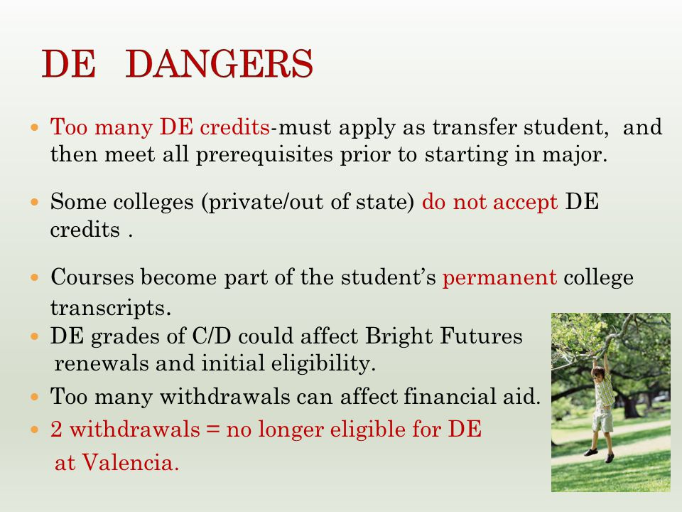 Too many DE credits-must apply as transfer student, and then meet all prerequisites prior to starting in major.