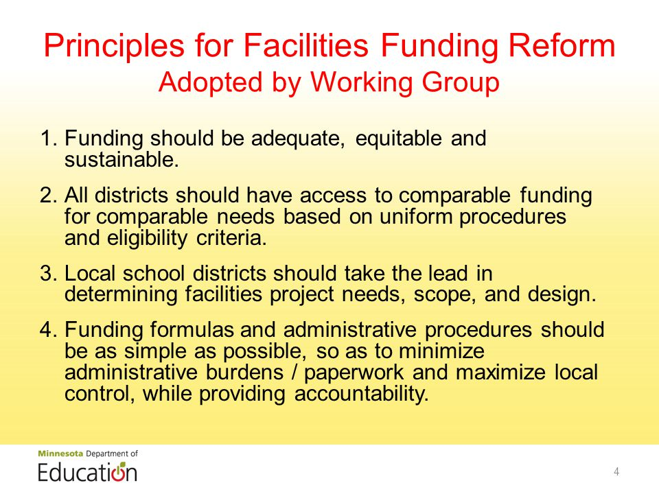 Principles for Facilities Funding Reform (Continued) 5.Property tax levies for facilities should be equalized in a manner that minimizes variations in revenue per student for comparable tax effort regardless of variations in local tax base, and provides stability over time.