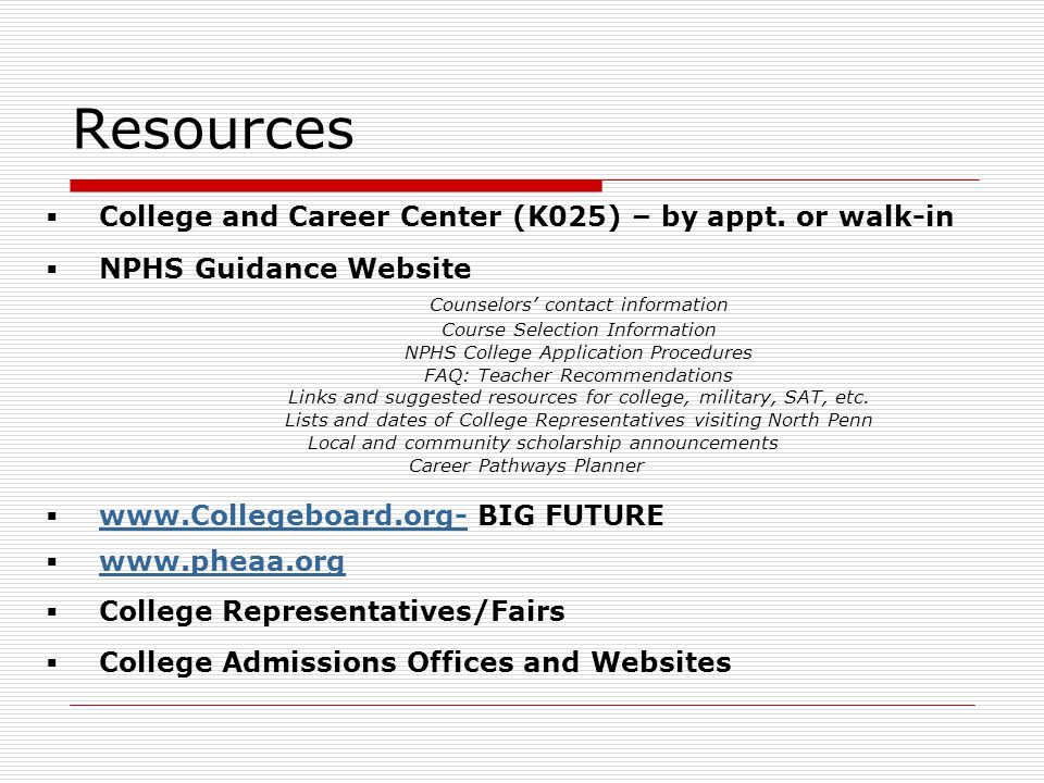 Resources  College and Career Center (K025) – by appt.