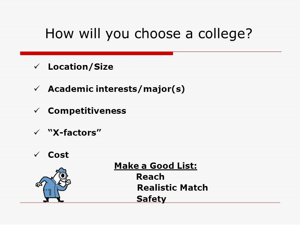 How will you choose a college.