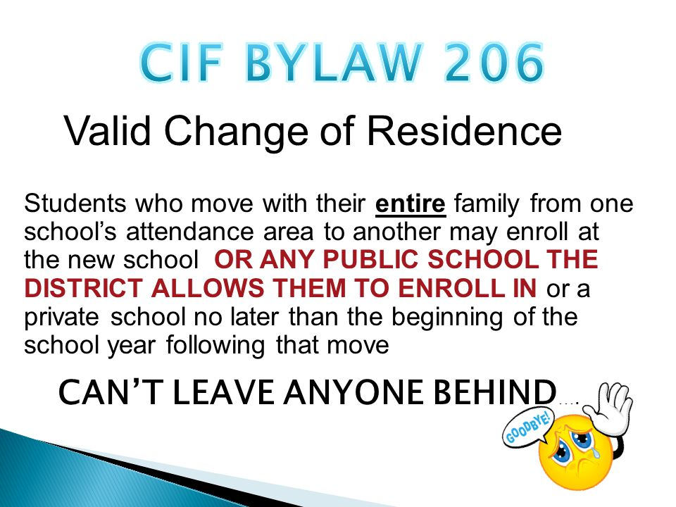 Students who move with their entire family from one school's attendance area to another may enroll at the new school OR ANY PUBLIC SCHOOL THE DISTRICT ALLOWS THEM TO ENROLL IN or a private school no later than the beginning of the school year following that move CAN'T LEAVE ANYONE BEHIND ….