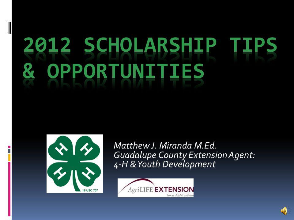 Matthew J. Miranda M.Ed. Guadalupe County Extension Agent: 4-H & Youth Development