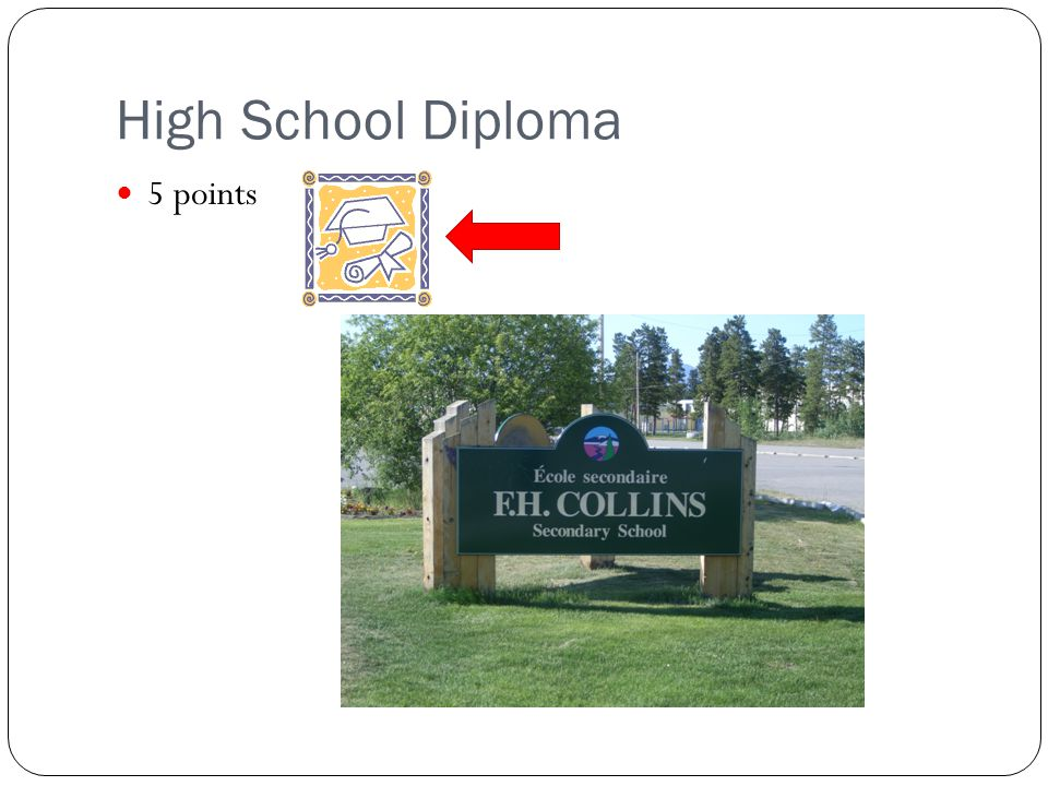 High School Diploma 5 points