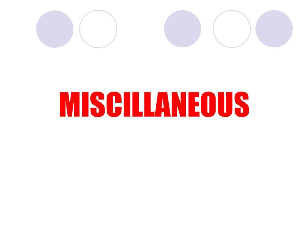 MISCILLANEOUS