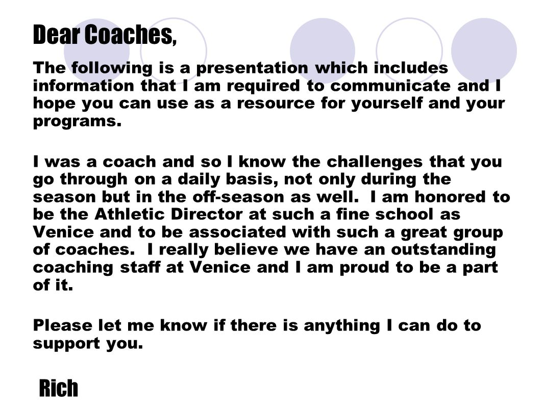 Dear Coaches, The following is a presentation which includes information that I am required to communicate and I hope you can use as a resource for yourself and your programs.
