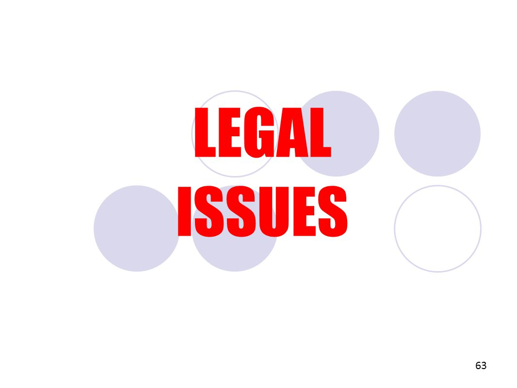 LEGAL ISSUES 63