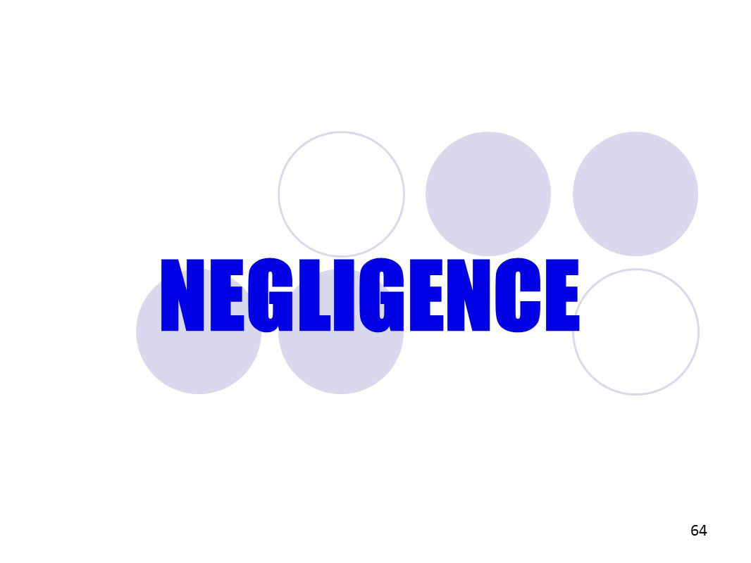 NEGLIGENCE 64