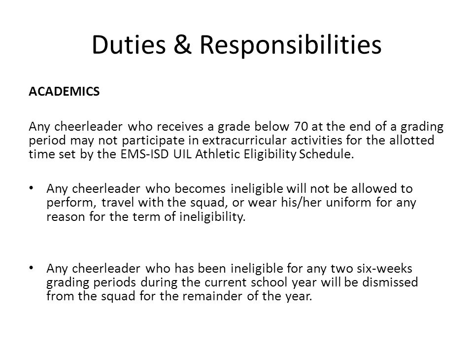 Duties & Responsibilities ATTENDANCE & PARTICIPATION It is important that EMS-ISD cheer members realize the level of commitment that is necessary to make a team successful.