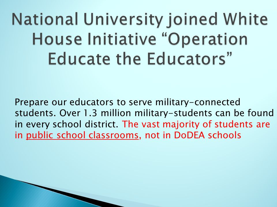 Prepare our educators to serve military-connected students.