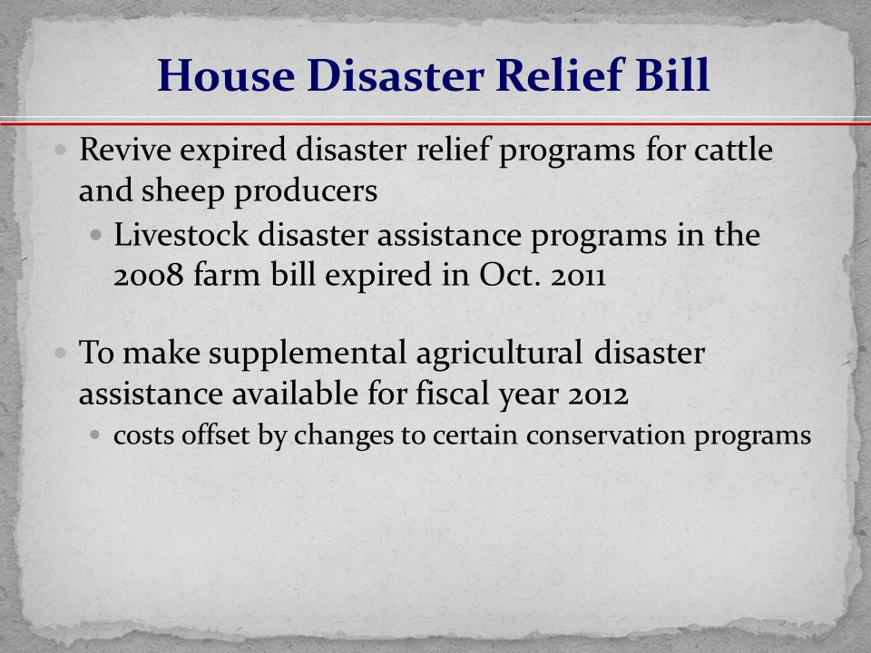 Revive expired disaster relief programs for cattle and sheep producers Livestock disaster assistance programs in the 2008 farm bill expired in Oct.