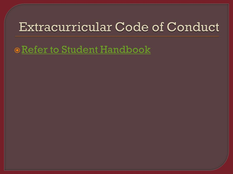  Refer to Student Handbook Refer to Student Handbook