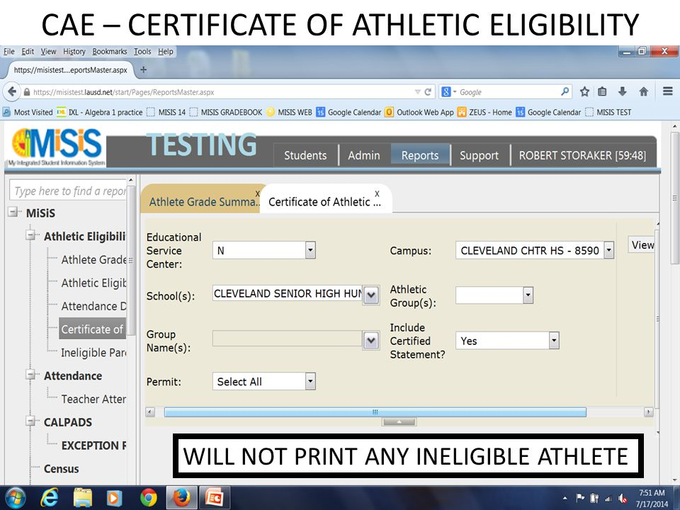 CAE – CERTIFICATE OF ATHLETIC ELIGIBILITY WILL NOT PRINT ANY INELIGIBLE ATHLETE