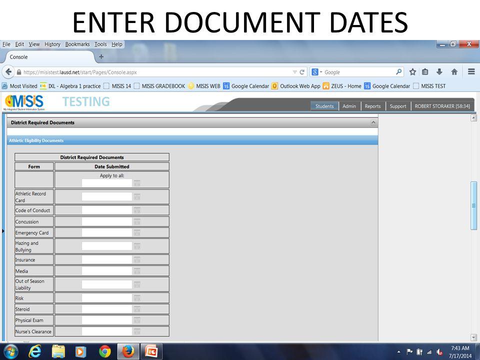 ENTER DOCUMENT DATES