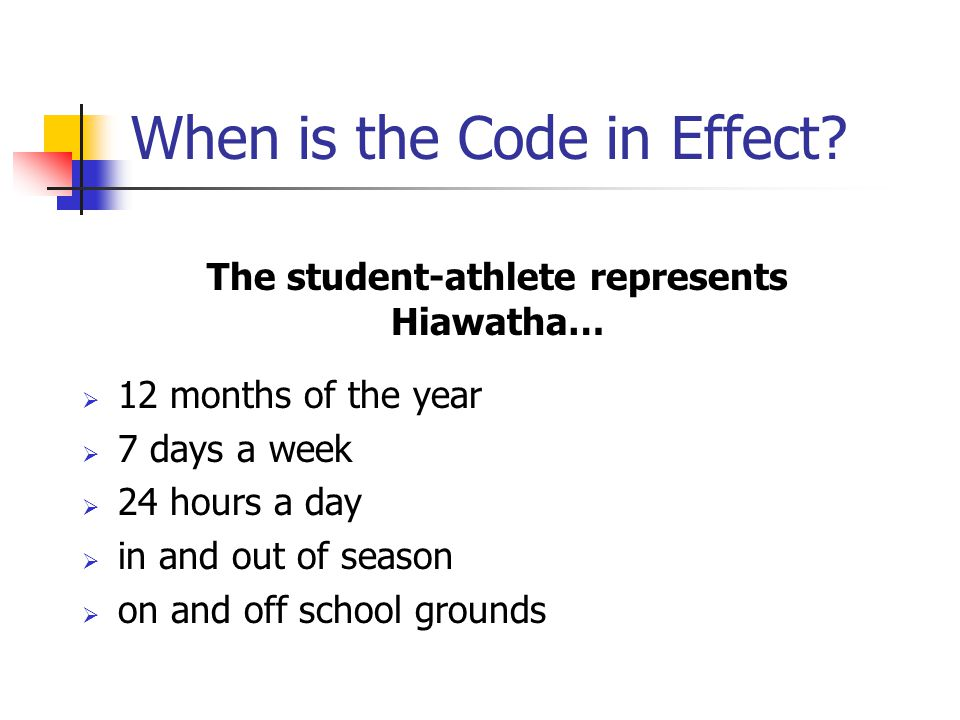 When is the Code in Effect.
