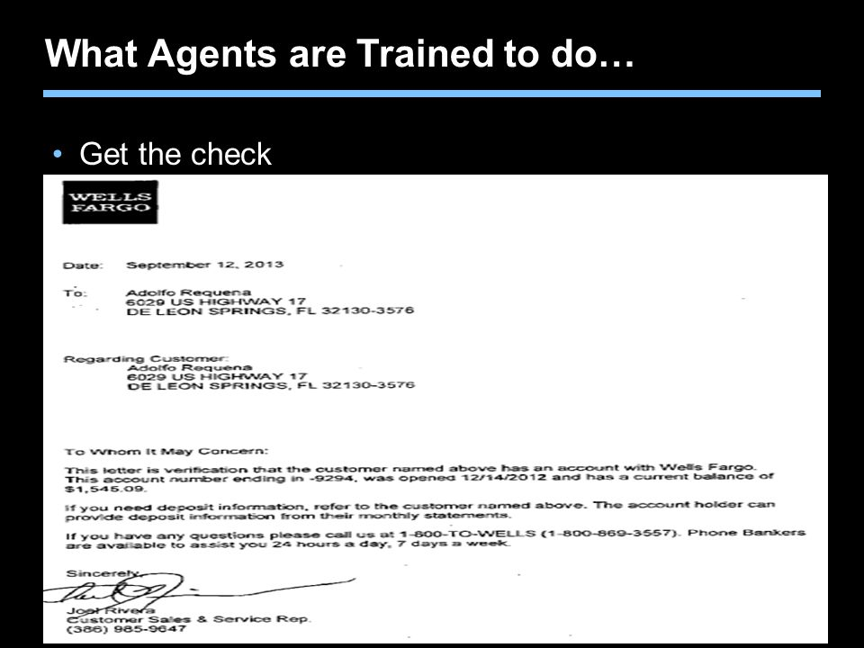 Agent training only. Not for sales use. What Agents are Trained to do… Get the check