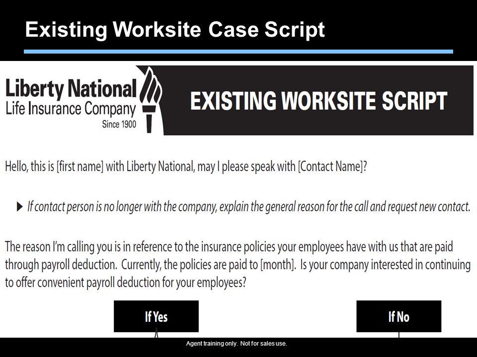 Existing Worksite Case Script