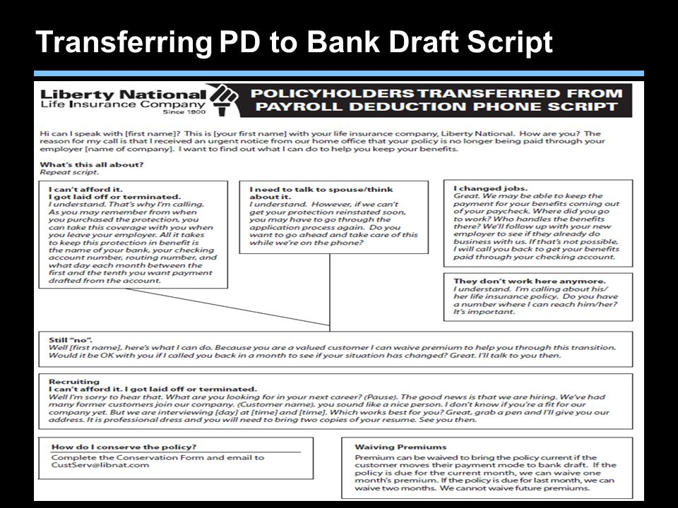 Agent training only. Not for sales use. Transferring PD to Bank Draft Script