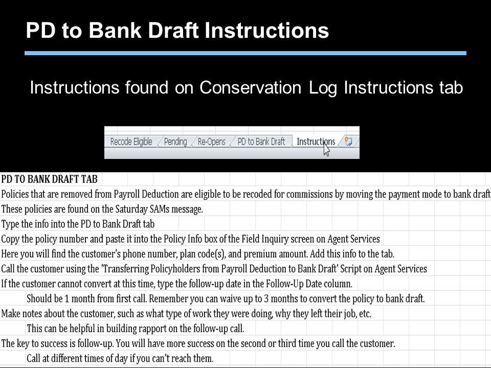 PD to Bank Draft Instructions Instructions found on Conservation Log Instructions tab