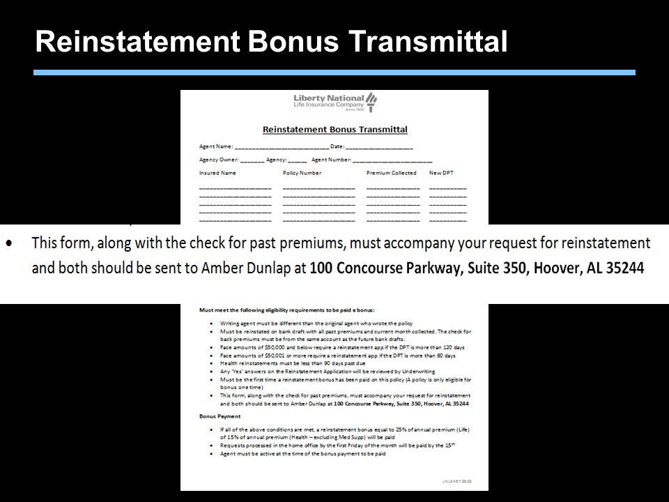 Agent training only. Not for sales use. Reinstatement Bonus Transmittal