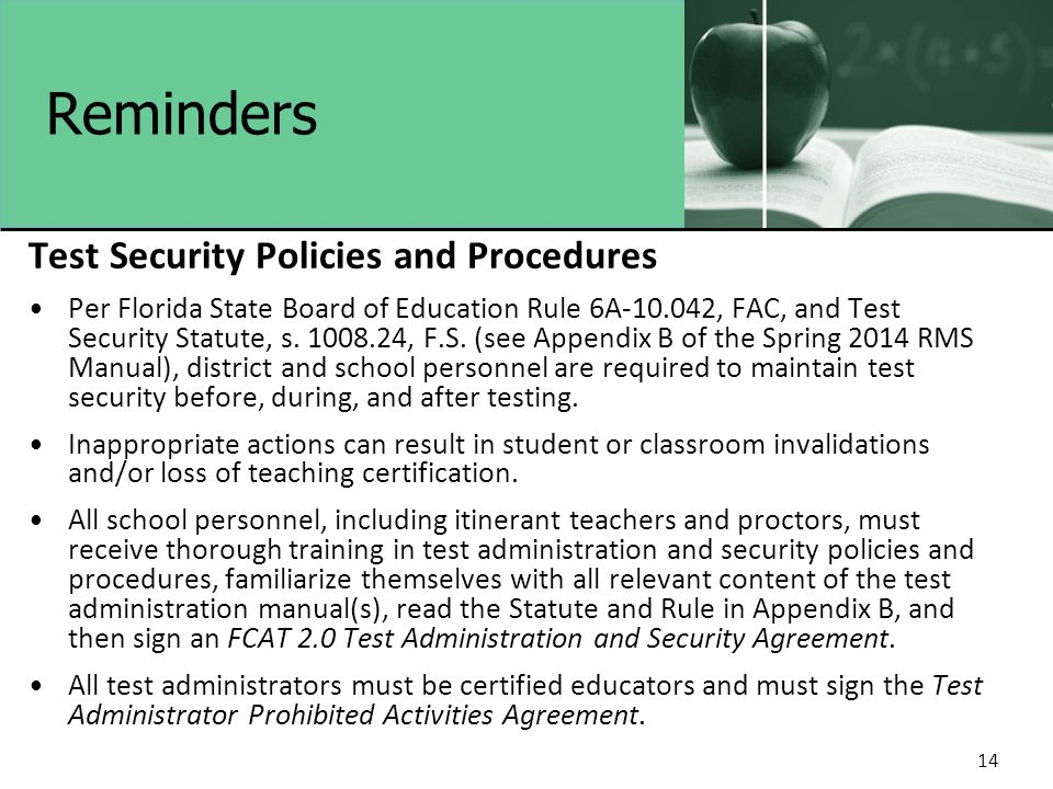 Reminders Test Security Policies and Procedures Per Florida State Board of Education Rule 6A-10.042, FAC, and Test Security Statute, s.