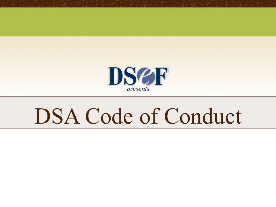 presents DSA Code of Conduct