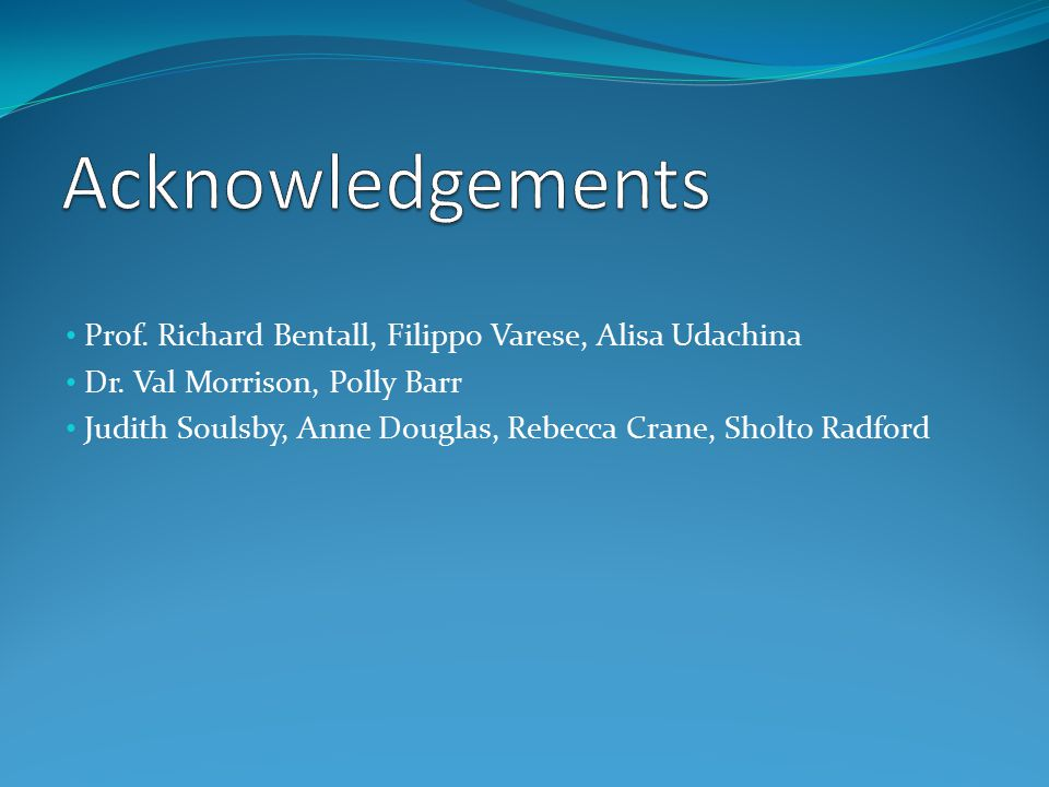 Prof. Richard Bentall, Filippo Varese, Alisa Udachina Dr.