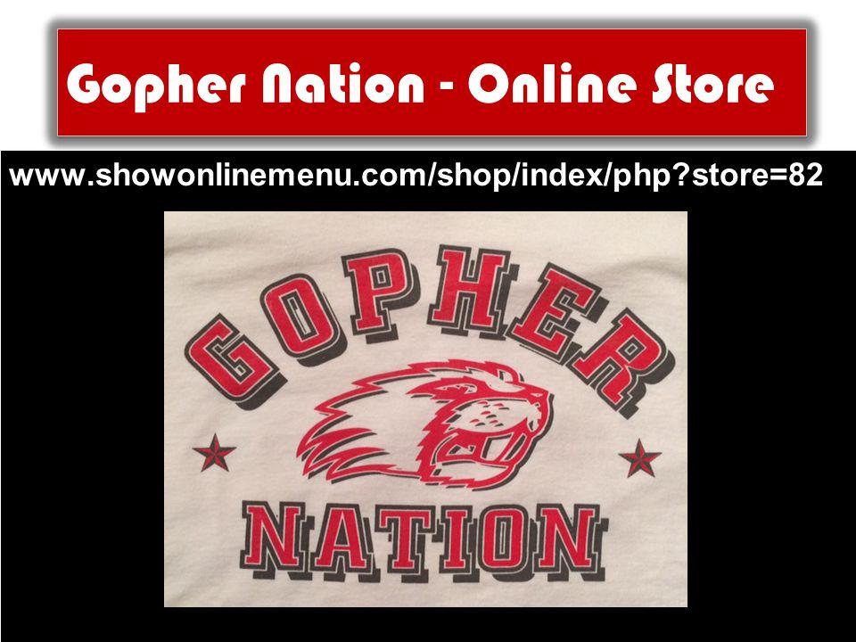 Gopher Nation - Online Store www.showonlinemenu.com/shop/index/php?store=82