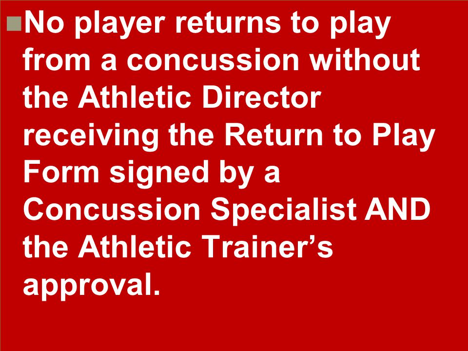 Any player showing signs of concussion MUST be removed from all activity and parents must be advised to visit an emergency facility or be transported