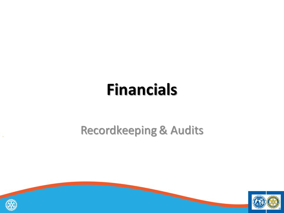 Financials Recordkeeping & Audits