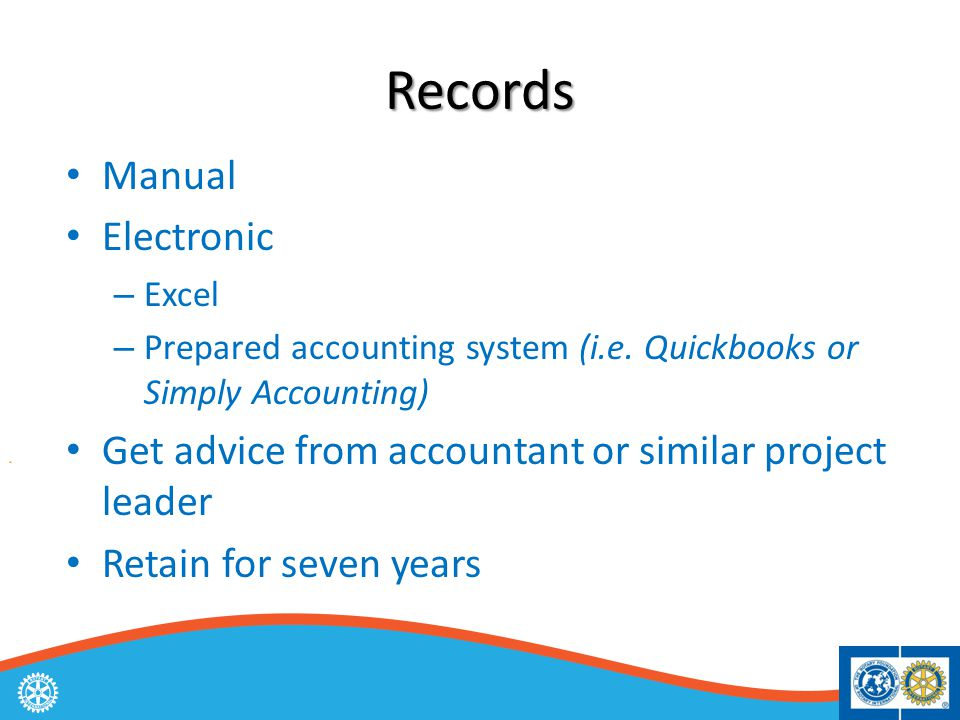 Records Manual Electronic – Excel – Prepared accounting system (i.e.