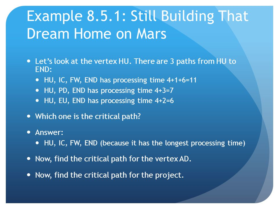 Example 8.5.1: Still Building That Dream Home on Mars Let's look at the vertex HU.