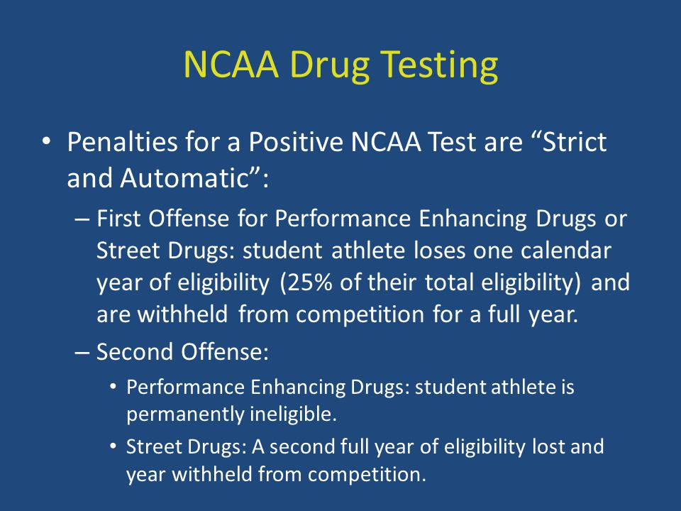 """NCAA Drug Testing Penalties for a Positive NCAA Test are """"Strict and Automatic"""": – First Offense for Performance Enhancing Drugs or Street Drugs: stud"""