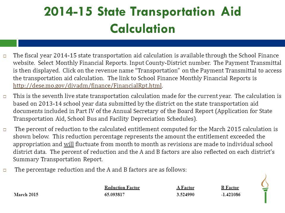 Transportation Calculation Excel Spreadsheet Website Link  A Microsoft Office Excel spreadsheet of the transportation aid calculation is located on the school transportation website under Entitlement Calculation.