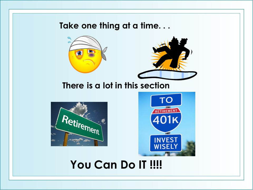 Take one thing at a time... There is a lot in this section You Can Do IT !!!!