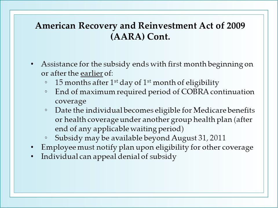 American Recovery and Reinvestment Act of 2009 (AARA) Cont.
