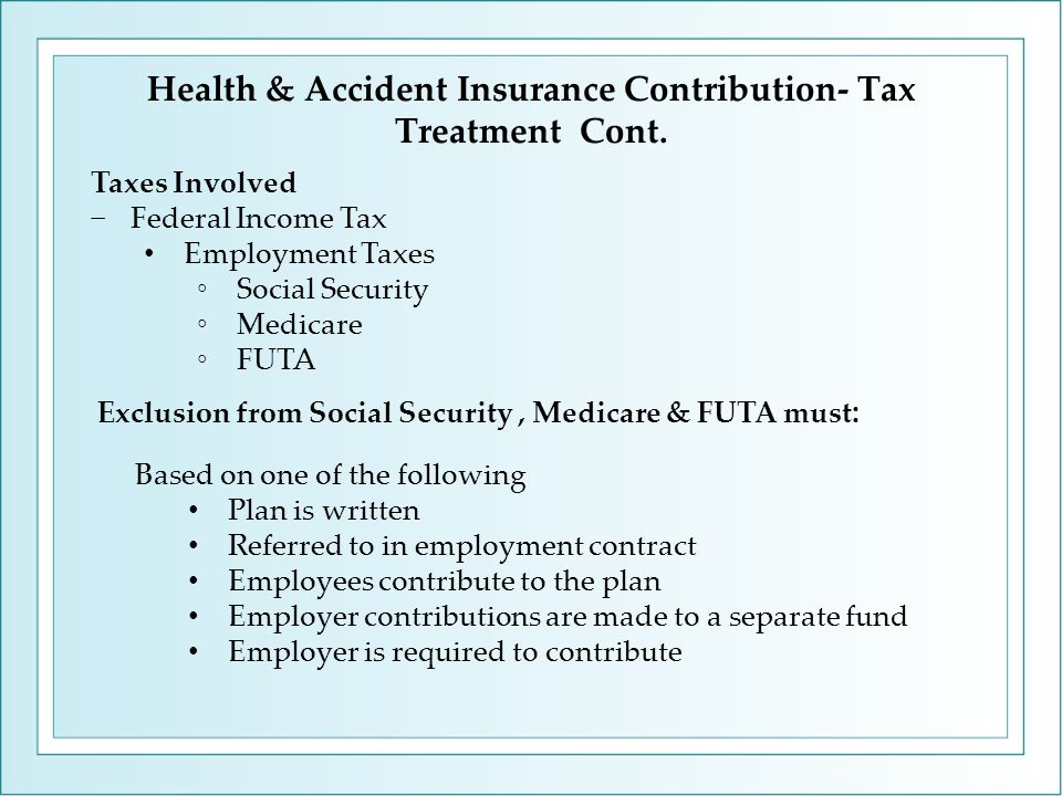 Taxes Involved −Federal Income Tax Employment Taxes ◦Social Security ◦Medicare ◦FUTA Based on one of the following Plan is written Referred to in empl