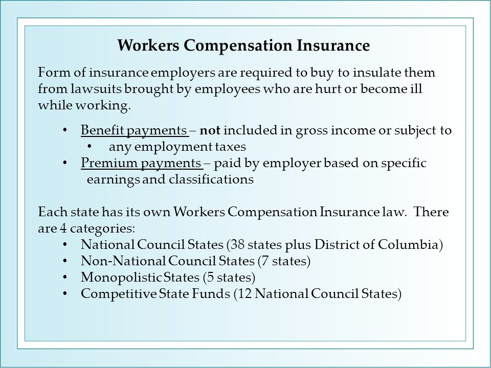 Form of insurance employers are required to buy to insulate them from lawsuits brought by employees who are hurt or become ill while working.
