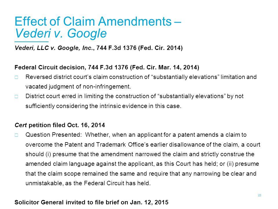 Effect of Claim Amendments – Vederi v. Google 23 Vederi, LLC v.