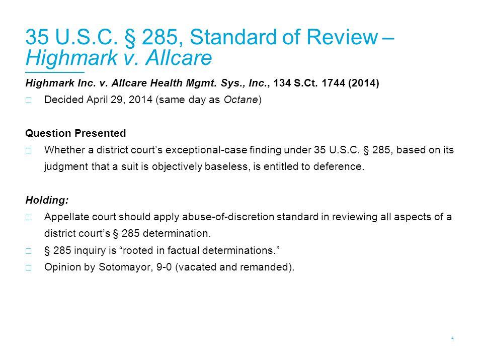 35 U.S.C. § 285, Standard of Review – Highmark v.