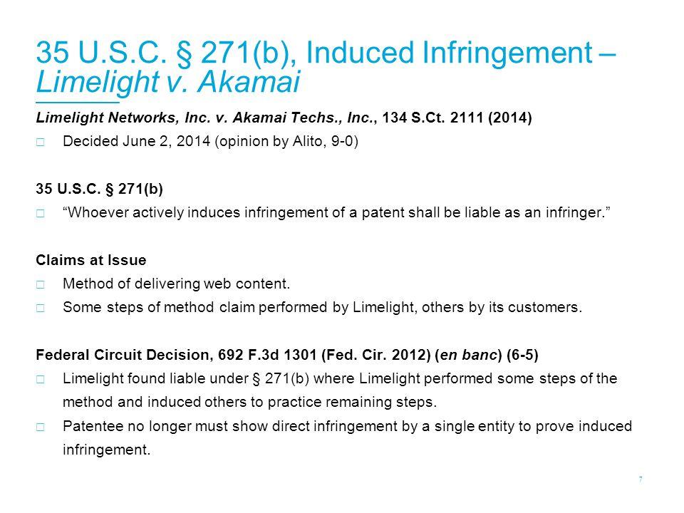 35 U.S.C. § 271(b), Induced Infringement – Limelight v.