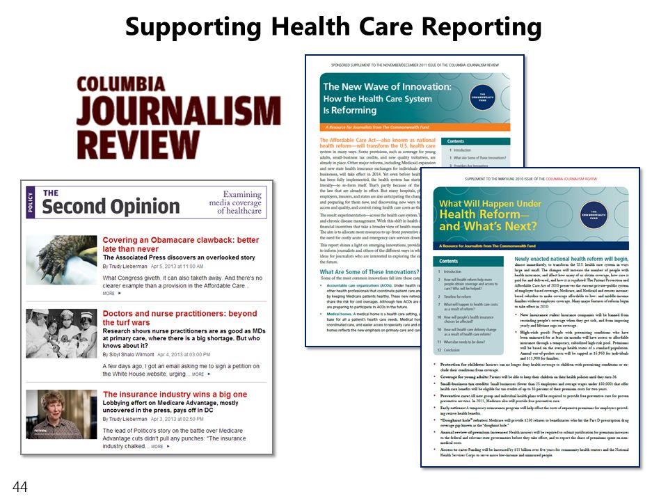 44 Supporting Health Care Reporting