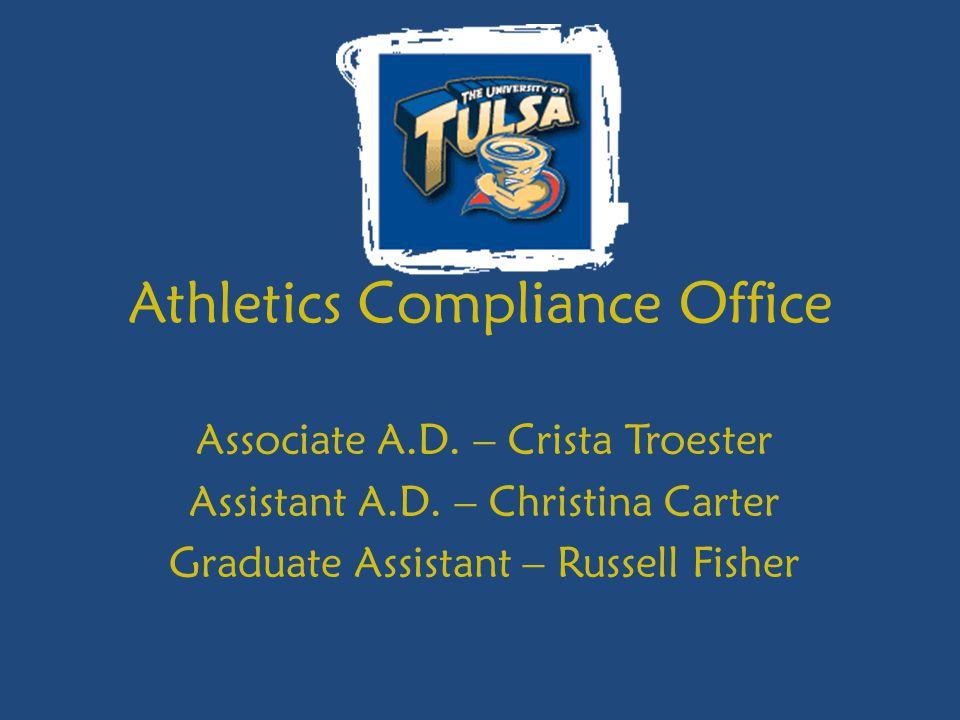 Athletics Compliance Office Associate A.D. – Crista Troester Assistant A.D.