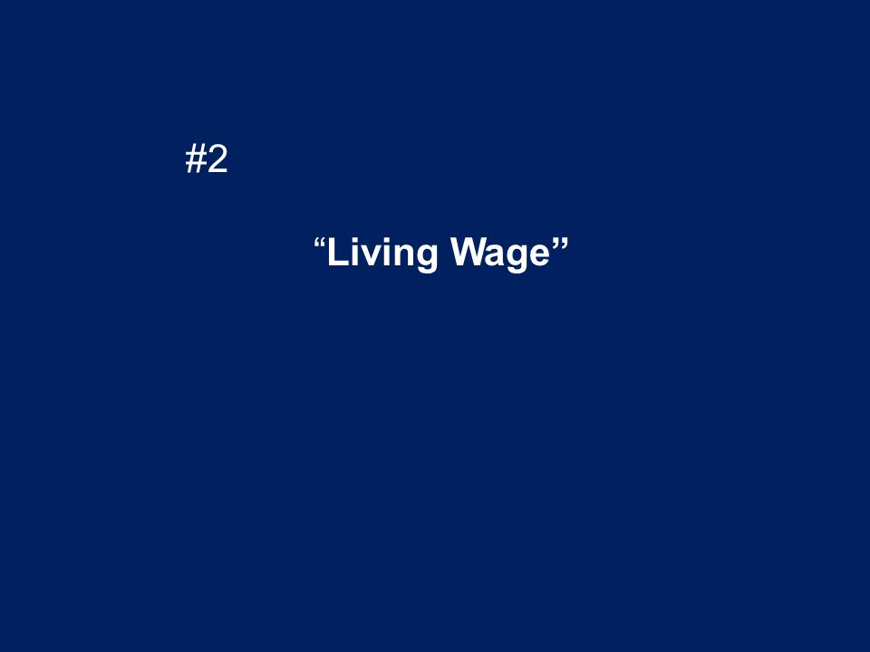 #2 Living Wage