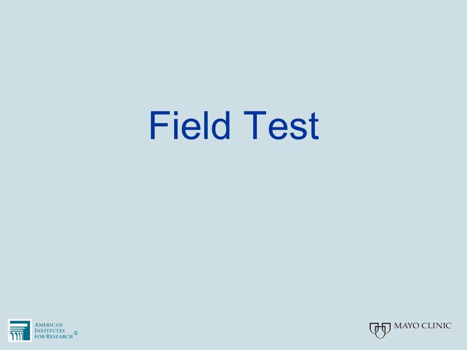 ®® Field Test