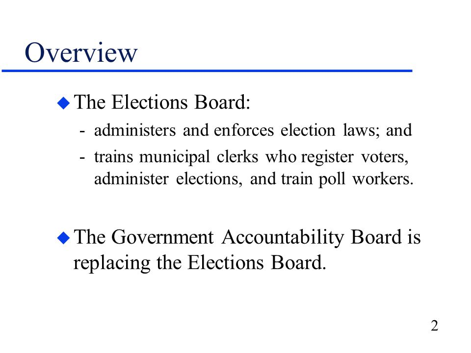 3 Staffing and Expenditures u The Elections Board's: -expenditures increased from $1.5 million in FY 2003-04 to an estimated $24.4 million in FY 2006-07; and -authorized staffing increased from 16 FTE positions in July 2004 to 41 FTE positions in January 2007.