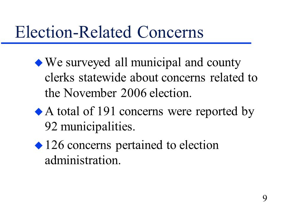 10 Training Issues u Additional efforts are needed to ensure local election officials receive the statutorily required training.