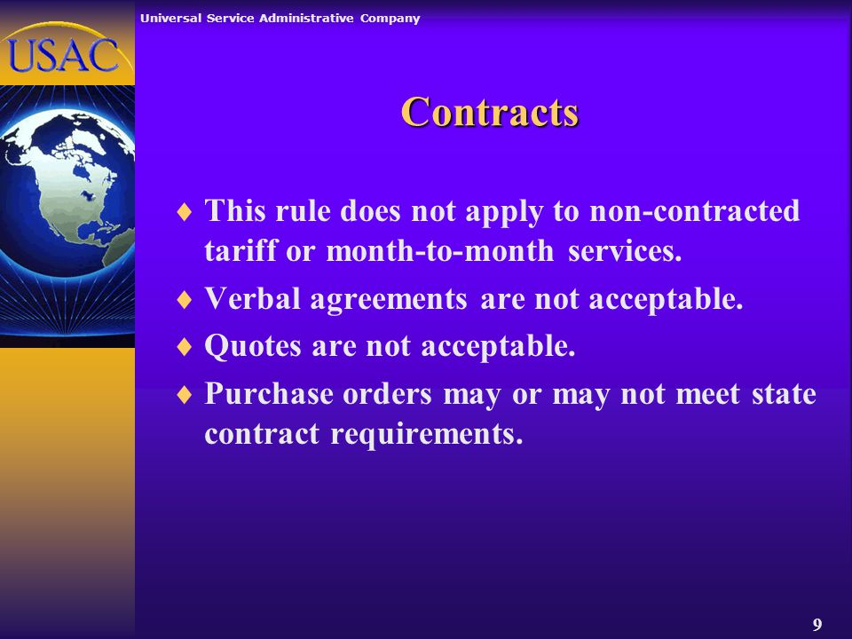 Universal Service Administrative Company 9 Contracts  This rule does not apply to non-contracted tariff or month-to-month services.
