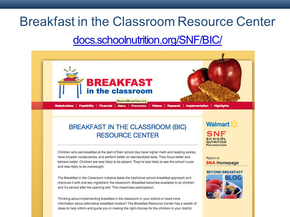 Breakfast in the Classroom Resource Center docs.schoolnutrition.org/SNF/BIC/