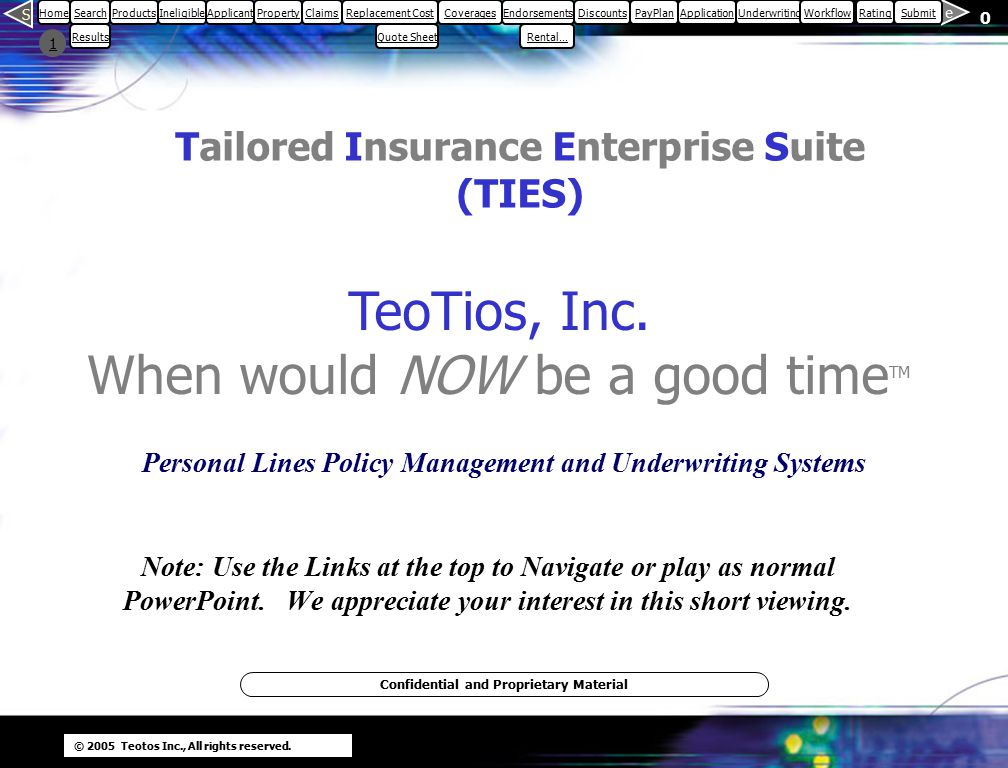 © 2005 Teotos Inc., All rights reserved.