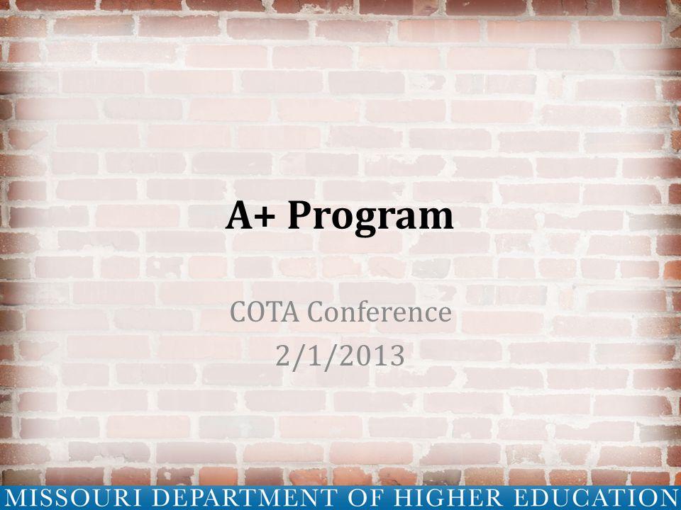 A+ Program COTA Conference 2/1/2013